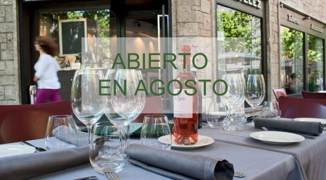 restaurante madrid abierto agosto